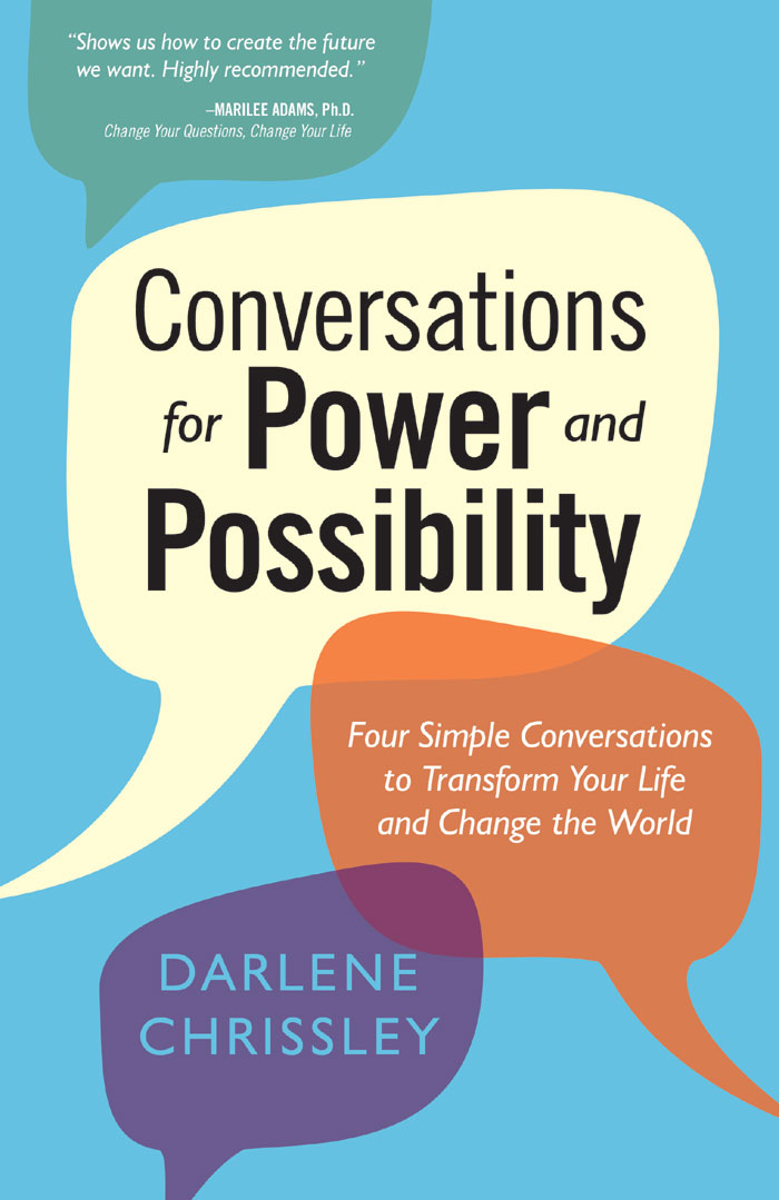 Conversations for Power and Possibility by Darlene Chrissley